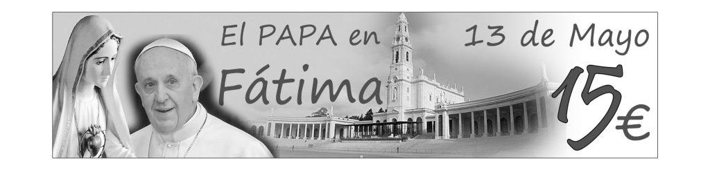 El PAPA en Fátima